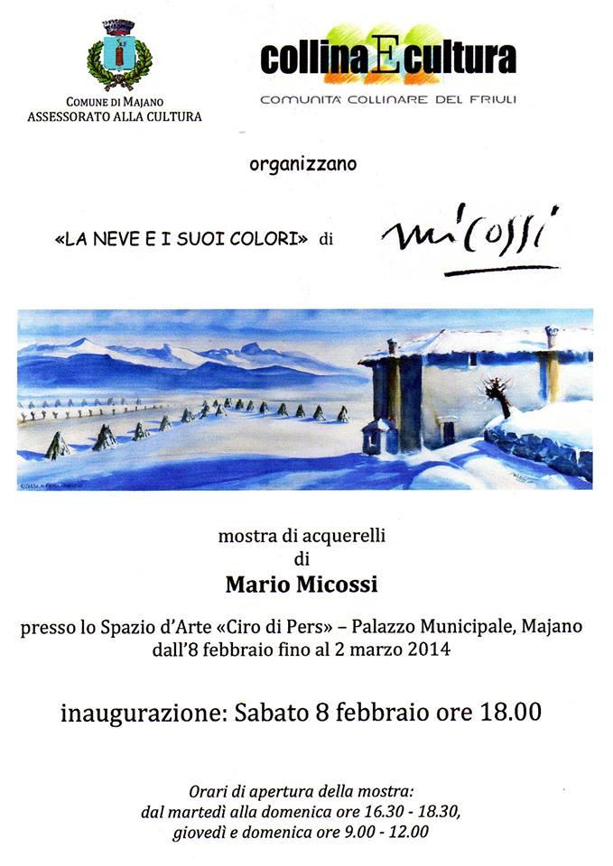 «LA NEVE E I SUOI COLORI»  di Mario Micossi – MOSTRA APERTA FINO AL 2 MARZO 2014